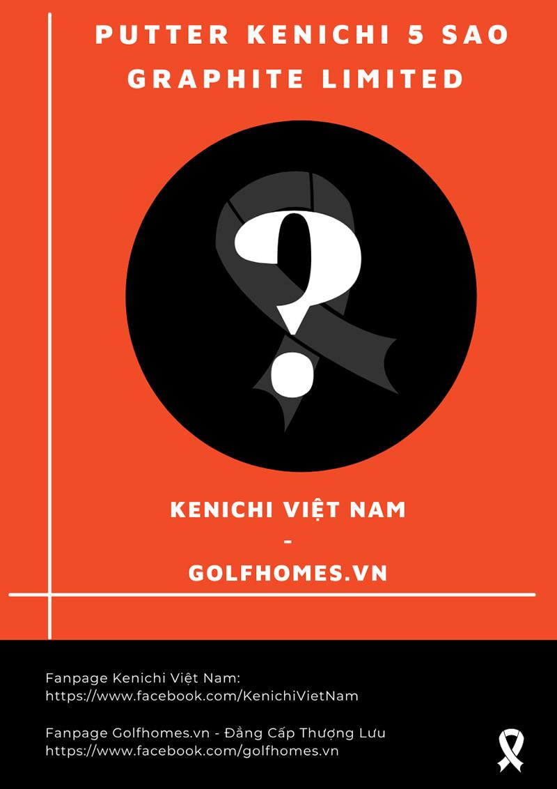 Kenichi hợp tác cùng Golfhomes ra mắt dòng gậy Putter Kenichi 5* Graphite Limited